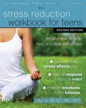 The Stress Reduction Workbook for Teens