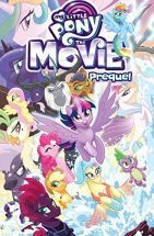 My Little Pony The Movie Prequel