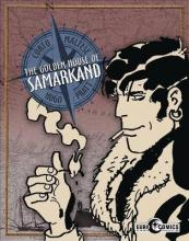 Corto Maltese The Golden House Of Samarkand