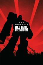 Transformers The Complete All Hail Megatron