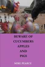 Beware of Apples, Cucumbers and Pigs