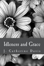 Idleness and Grace