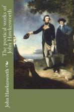 The Poetical Works of John Hawkesworth