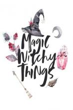 Magic Witchy Things