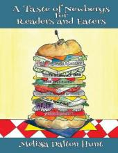 A Taste of Newberys for Readers and Eaters