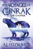 The Voyages of Cinrak the Dapper