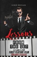 Lessons from the Set