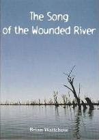 Song of the Wounded River
