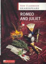 New Classroom Shakespeare: Romeo and Juliet