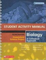 Heinemann Queensland Science Project Biology - A Contextual Approach Student Activity Pack