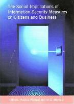 The Social Implications of Information Security Measures on Citizens and Business