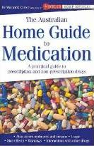 The Australian Home Guide to Medication