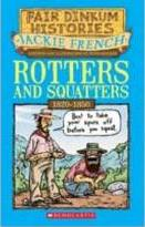 Rotters and Squatters: 1820-1850