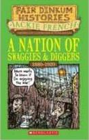 A Nation of Swaggies and Diggers: 1880-1920