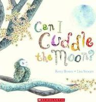Can I Cuddle the Moon