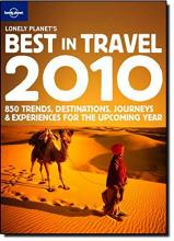 Lonely Planet's Best in Travel 2010 2010