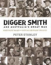 Digger Smith and Australia's Great War