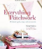 Made in France: Everything Patchwork