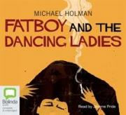 Fatboy and the Dancing Ladies