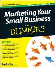 Marketing Your Small Business for Dummies Australian and New Zealand Edition