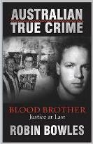 Australian True Crime Blood Brother