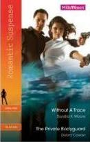 Without A Trace / The Private Bodyguard