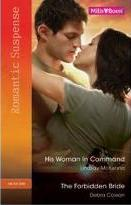 His Woman In Command / The Forbidden Bride