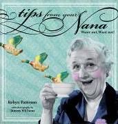 Tips from Your Nana