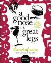 A Good Nose and Great Legs - Revised Edition