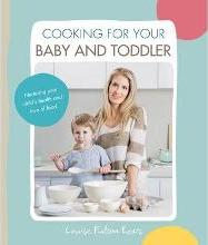 Cooking for Your Baby and Toddler