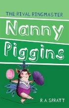 Nanny Piggins and the Rival Ringmaster