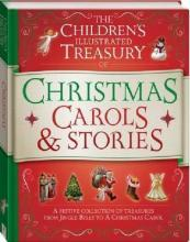 Illustrated Treasury of Christmas Carols and Stories