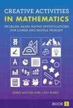 Creative Activities in Mathematics: Book 1