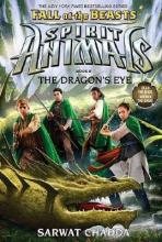 Spirit Animals Fall of the Beasts #8: The Dragons Eye