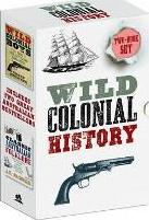 Wild Colonial History Collection