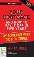 Your Mortgage and How to Pay It Off in Five Years