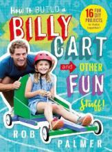 How to Build a Billy Cart and Other Fun Stuff!