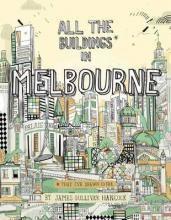 All the Buildings in Melbourne
