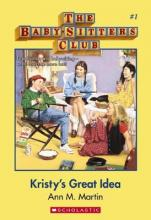 BabySitters Club #1: Kristy's Great Idea