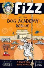 Fizz and the Dog Academy Rescue: Fizz 2