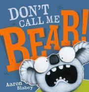 Don't Call Me Bear! Hb
