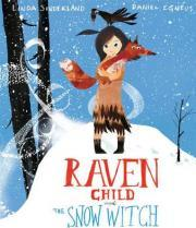 Raven Child & the Snow Witch
