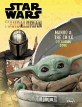 Star Wars The Mandalorian: Mando and The Child Colouring Book