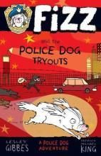 Fizz and the Police Dog Tryouts