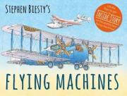 Stephen Biesty's Flying Machines