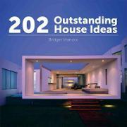 202 Outstanding House Ideas