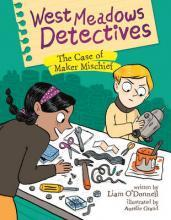 West Meadows Detectives: The Case of Maker Michief