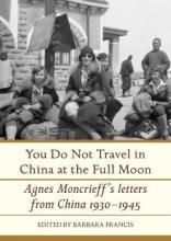You do Not Travel in China at the Full Moon