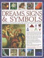 The Ultimate Illustrated Guide to Dreams, Signs & Symbols