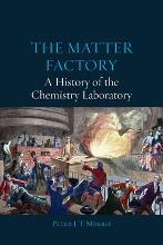 The Matter Factory - A History of the Chemistry Laboratory
